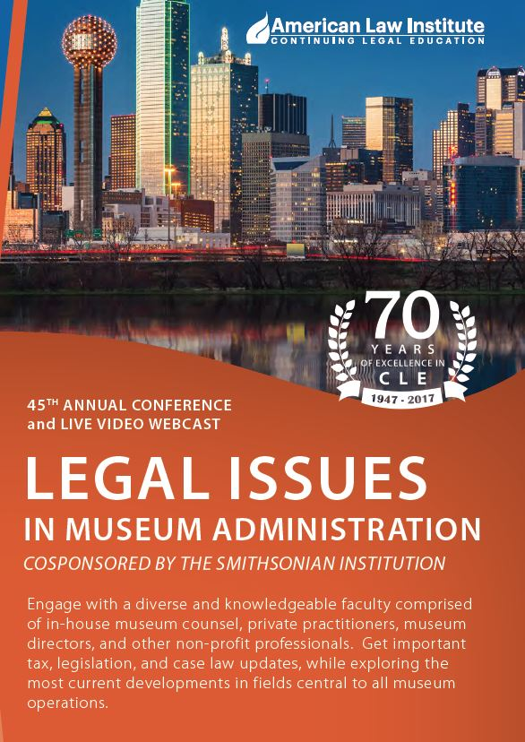 "Brent Huddleston Speaks at ""Legal Issues in Museum Administration"" Conference"